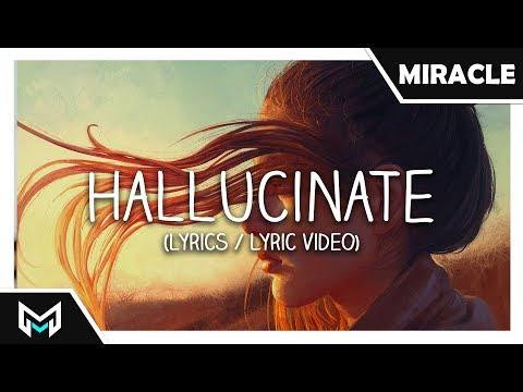 William Black - Hallucinate ft. Nevve (Lyrics / Lyric Video)