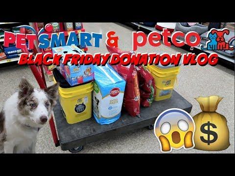 BLACK FRIDAY PET DONATION SHOPPING VLOG   PETCO AND PETSMART   $250 HAUL