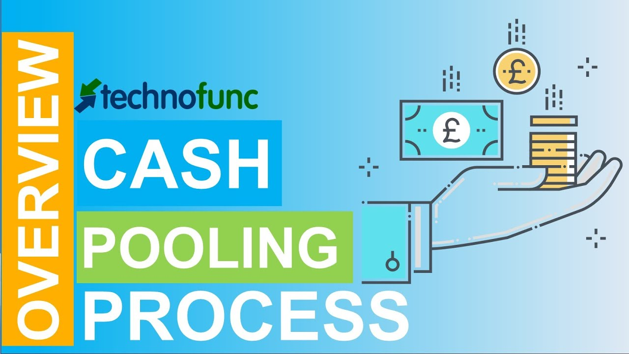 Introduction to Cash Pooling Process - YouTube