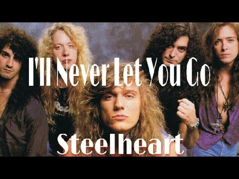 Steelheart - I'll Never Let You Go - YouTube
