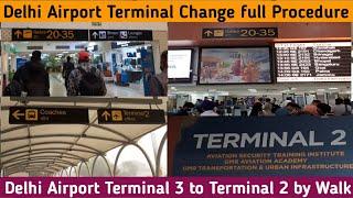 {Delhi Airport} Change Terminal 3 to Terminal 2   Delhi Airport Terminal Change   T3 to T2 by Walk  