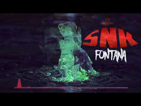 SNK - Fontana [Audio Oficial]