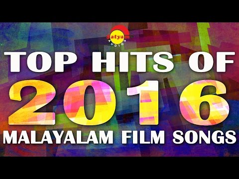 Top Hits of 2016  Malayalam Film Songs