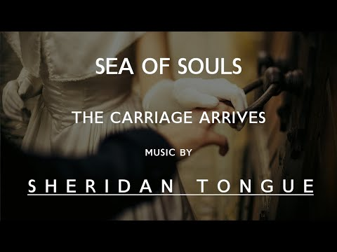The Carriage Arrives - The Prayer Tree - Sea of Souls - S4E1 - Music by Sheridan Tongue