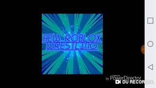 AEW roblox wrestling New theme