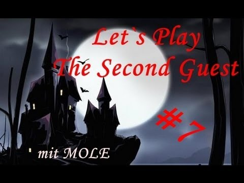 Let`s Play The Second Guest #7 Neue Objekte [HD|German]