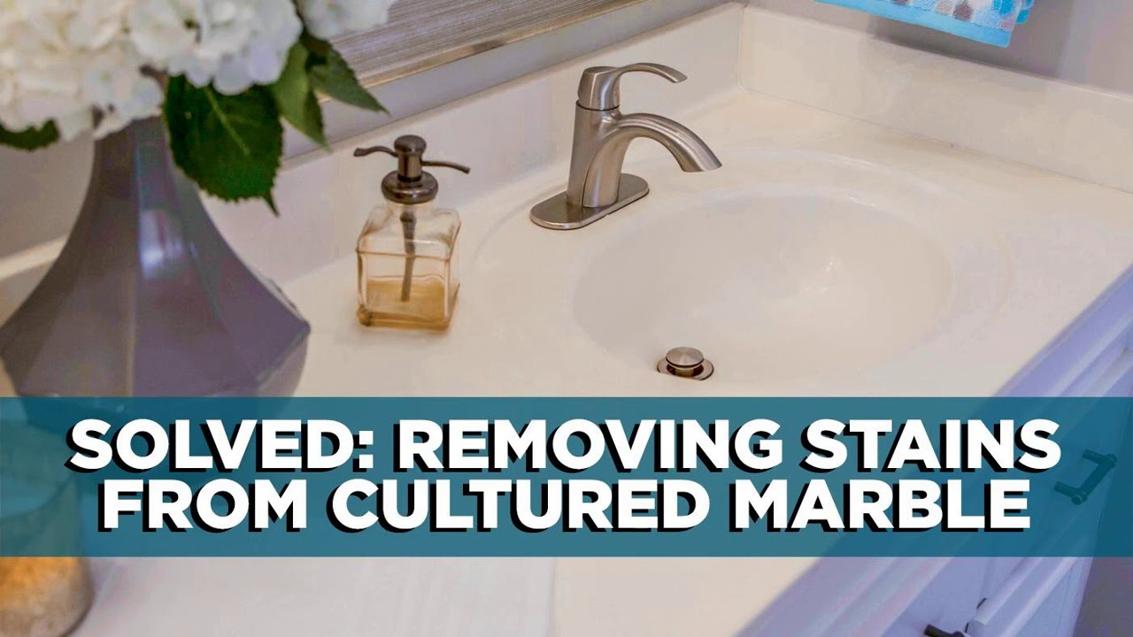 how to remove stains from cultured marble sinks and shower surrounds ep 80