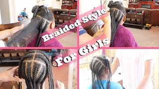 Cute Braided Protective Style for Little Girls! ▸ Natural Hair