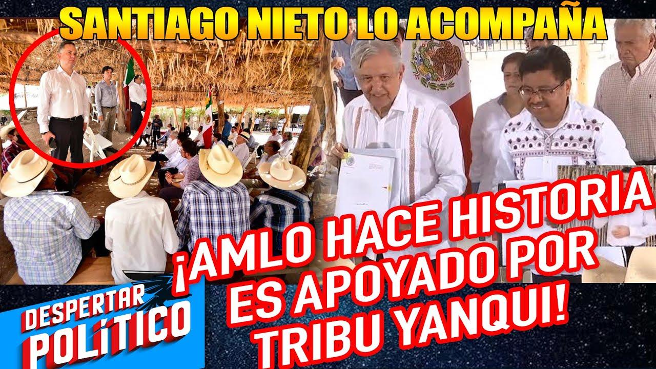 Santiago Nieto Irá Por La Presidencia; Siguiendo Los Pasos De AMLO; Así Los Recibió La Tribu Yaqui
