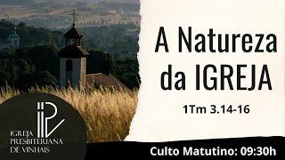A Natureza da Igreja