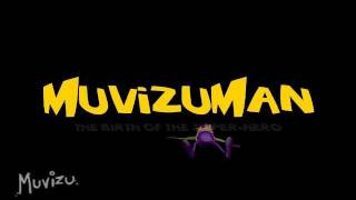 Teaser - MuvizuMan : The birth of the super-hero