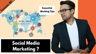 Lesson-9: How to start Social media marketing – (5 working tips for beginners) | Ankur Aggarwal