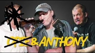 STREAM - Opie & Anthony - NOPIE + Uncle Paul segments followed by NOPIE shows-