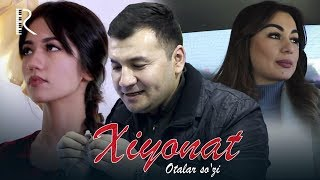Otalar so'zi - Xiyonat   Оталар сузи - Хиёнат