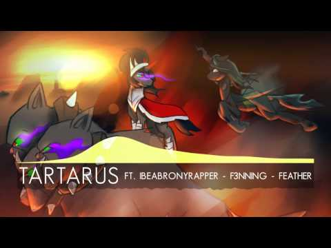[FRAME] Tartarus ft. Ibeabronyrapper - F3nning - Feather
