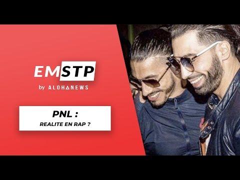 Youtube: PNL: groupe le plus réaliste du rap français? – #EMSTP