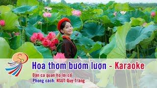 Hoa thơm bướm lượn - Karaoke beat chuẩn - Quan họ bắc Ninh - Phong cách NS Quý Tráng