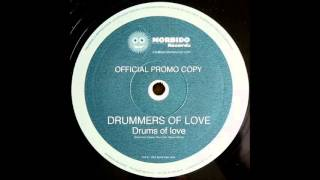 Drummers Of Love - Drums Of Love (Original Mix) (2001)