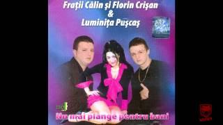 Calin Crisan &amp Luminita Puscas - Am fost un vagabond hoinar