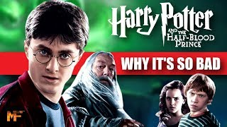 What Went Wrong with The Half-Blood Prince Film (Video Essay)
