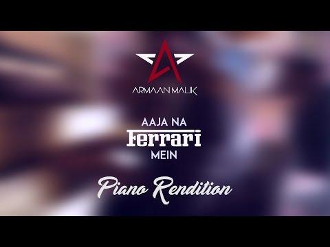 Aaja Na Ferrari Mein | Armaan Malik | Piano Rendition