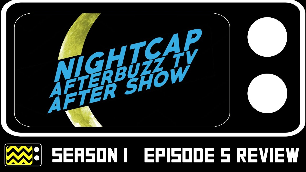 Download Nightcap Season 1 Episode 5 Review & After Show | AfterBuzz TV
