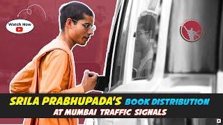 Srila Prabhupada's Book Distribution at Mumbai Traffic Signals || How to distribute Gita at signals