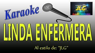 LINDA ENFERMERA -Karaoke- JLG