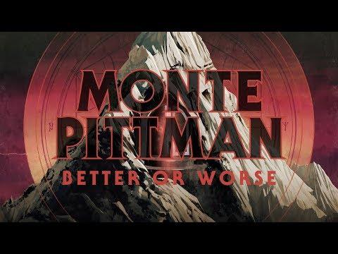 """Monte Pittman """"Better or Worse"""" (FULL ALBUM)"""