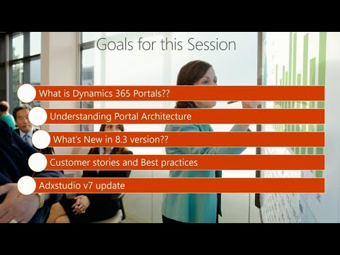 Portals for Microsoft Dynamics 365: New features, use cases, and best practices - BRK3337