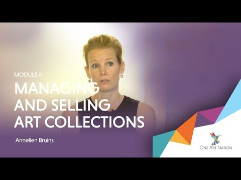 MODULE 4 TEASER - MANAGING AND SELLING ART COLLECTIONS