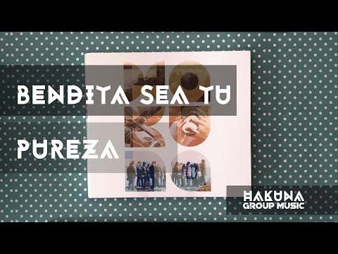 Hakuna Group Music - Bendita Sea Tu Pureza