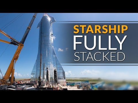 SpaceX Starship update - Fully Assembled and ready for Elon Musks Presentation