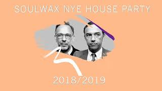 SOULWAX NYE HOUSE PARTY (part 1: Best Of 2018)
