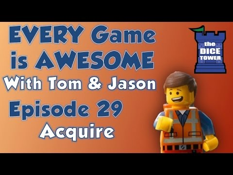 Every Game is Awesome 29: Acquire