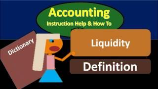 Liquidity Definition - What is Liquidity?