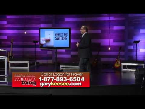 Turning on the Heavenly Switch in Your Finances-Gary Keesee-Fixing the money thing