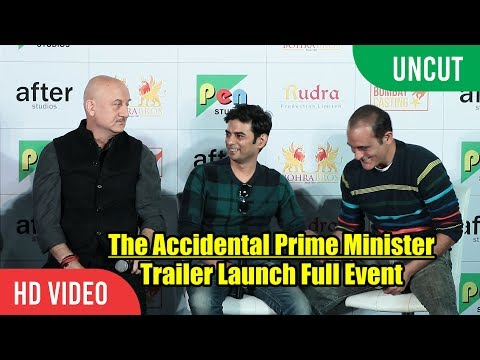 UNCUT - The Accidental Prime Minister Trailer Launch | Anupam Kher, Akshay Khanna