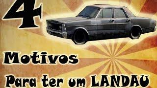 4 Motivos para ter um LANDAU - #Carburador Sujo 03