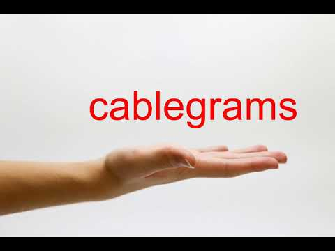 How to Pronounce cablegrams - American English