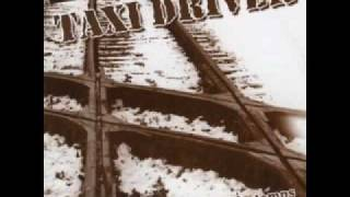 Taxi Driver - Tout Est Efface Par Le Temps