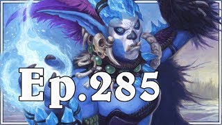 Funny And Lucky Moments - Hearthstone - Ep. 285