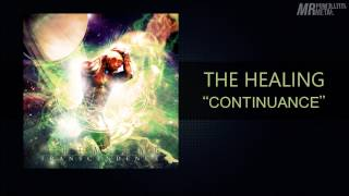 The Healing - Continuance