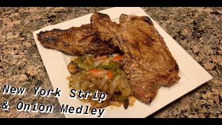 How to Make: New York Strip Steak and Onion Medley