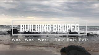Let The Work Begin (Building Brupeg) Ep. 04