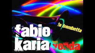 """Fabio Karia """"La trombetta"""