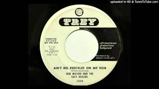 Bob Wilson And The Easy Dealers - Ain