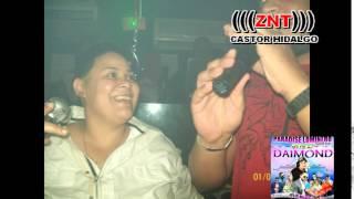 FIESTA  DJ DAIMOND MANUEL CROKI ZNT CASTOR HIDALGO 2014