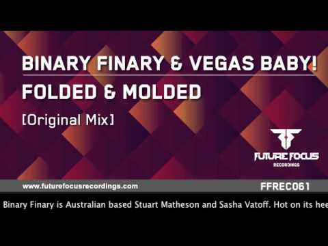 Binary Finary & Vegas Baby!  Folded & Molded Original Mix) [Preview]