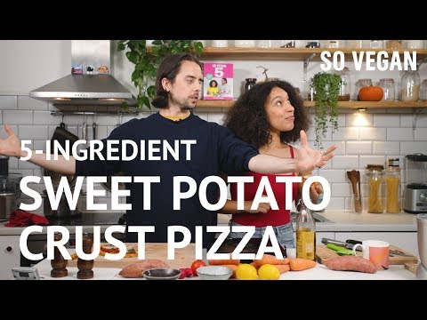 5-Ingredient Sweet Potato Crust Pizza | In The Kitchen | So Vegan | #SoVeganIn5